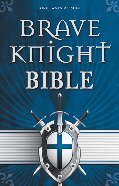brave knight bible