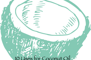 10 Uses for Coconut Oil from DIY to cooking recipes.