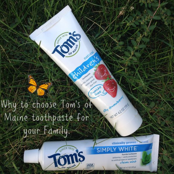 Reason why Tom's of Maine Toothpaste for your Family