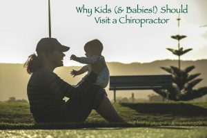 Why Kids Should Visit a Chiropractor and Get adjusted to stay healthy.